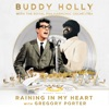 Raining in My Heart - Single, Buddy Holly, Gregory Porter & Royal Philharmonic Orchestra