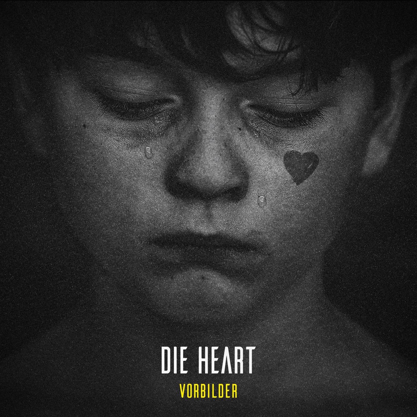 Die Heart - Vorbilder (2019)