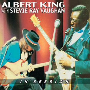 Albert King & Stevie Ray Vaughan - In Session (Live)