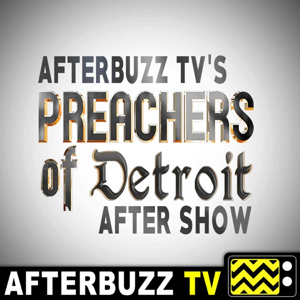 Preachers of Detroit Reviews and After Show
