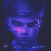 Don't Tell Me - Ruel