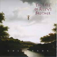 The Life of Riley's Brother by Colcannon on Apple Music