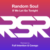 If We Let Go Tonight (Full Intention Remix)
