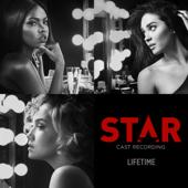 Lifetime (feat. Ryan Destiny & Quavo) [From �Star� Season 2] - Star Cast