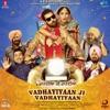 Vadhayiyaan Ji Vadhayiyaan (Original Motion Picture Soundtrack) - EP