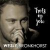 Trots Op Jou - Wesly Bronkhorst mp3