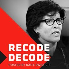 Recode Decode, hosted by Kara Swisher