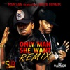 Only Man She Want (feat. Busta Rhymes) [Remix] - Single, Popcaan