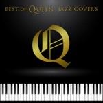 Best of Queen: Jazz Covers