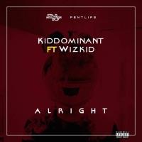 KDDO - Alright (feat. Wizkid) - Single