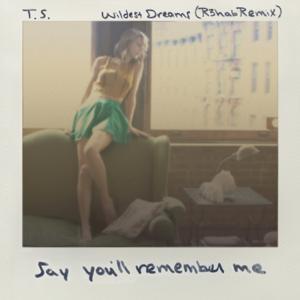 Taylor Swift - Wildest Dreams (R3hab Remix)