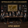Straight No Chaser - One Shot  artwork