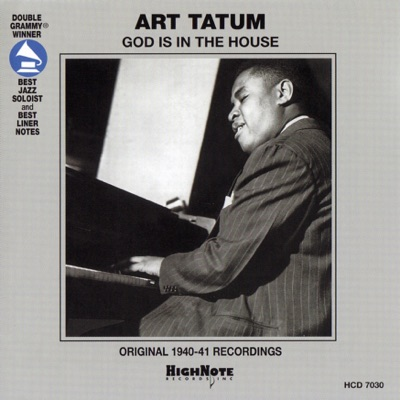 God Is In the House (Live) - Art Tatum