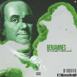 Benjamines (feat. Gigolo Y La Exce) - Single Mp3 Download