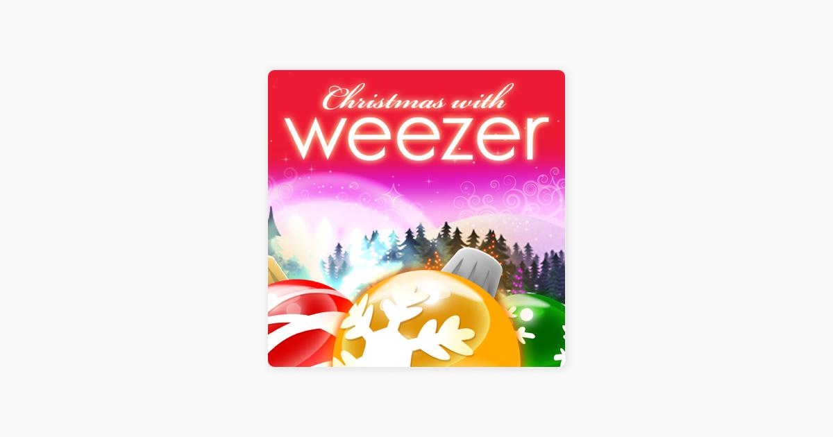 Weezer Christmas.Christmas With Weezer Ep By Weezer