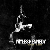 Love Can Only Heal - Myles Kennedy