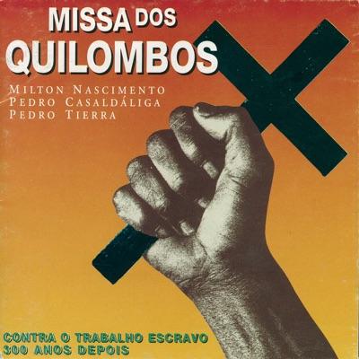 Missa Dos Quilombos - Milton Nascimento