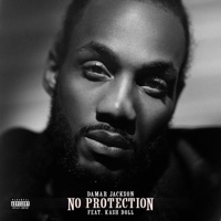No Protection (feat. Kash Doll) - Single Mp3 Download