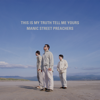 Manic Street Preachers - If You Tolerate This Your Children Will Be Next (Remastered) artwork