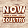 Various Artists - NOW That's What I Call Country