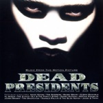Dead Presidents, Vol. 1 (Music from the Motion Picture)