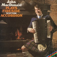 Fireside Scottish Accordion by John MacDonald on Apple Music