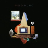 Field Music - Time in Joy