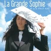 La Grande Sophie - On Savait (Devenir grand) (2003)