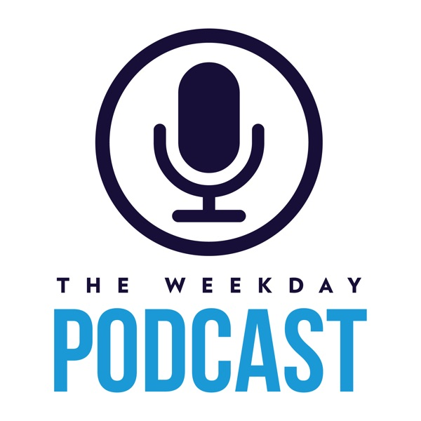 The Weekday Podcast