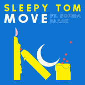 Move (feat. Sophia Black)/Sleepy Tomジャケット画像