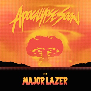 Major Lazer - Come on to Me feat. Sean Paul