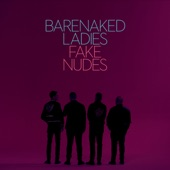 Barenaked Ladies - We Took the Night