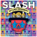 Slash - Living the Dream (feat. Myles Kennedy & The Conspirators)