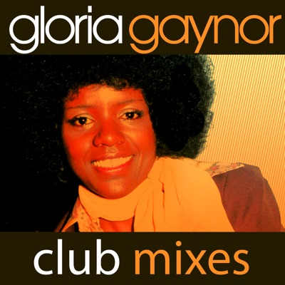 I Will Survive (Rerecorded Club Mixes) - Single - Gloria Gaynor