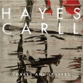 Hayes Carll - The Love That We Need