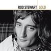 Gold, Rod Stewart