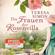 Teresa Simon - Die Frauen der Rosenvilla (Ungekürzt)