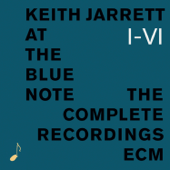 Keith Jarrett At the Blue Note - The Complete Recordings