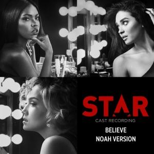 """Believe (feat. Luke James) [Noah Version / From """"Star"""" Season 2 Soundtrack] - Single Mp3 Download"""
