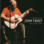 John Fahey - Steamboat Gwine 'Round de Bend