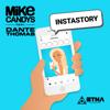 Mike Candys - Instastory (feat. Dante Thomas) [Radio Edit] Grafik