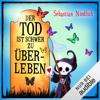 Sebastian Niedlich - Der Tod ist schwer zu überleben: Der Tod und andere Höhepunkte meines Lebens 2 Grafik