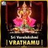 Sri Varalakshmi Vrathamu