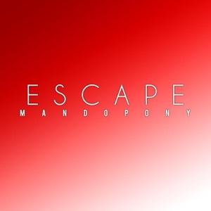 MandoPony - Escape