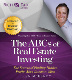 Rich Dad Advisors: ABCs of Real Estate Investing audiobook