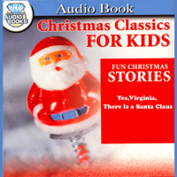 Yes, Virginia, There is a Santa Claus (Unabridged)