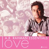A.R. Rahman Essentials (Love)