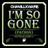 I'm So Gone (Patron) [feat. Bobby V.] - Single