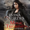 Ilona Andrews - Magic Triumphs: Kate Daniels, Book 10 (Unabridged)  artwork