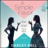 A Simple Favor: A Novel (Unabridged) AudioBook Download